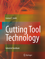 Cutting Tool Technology - Industrial Handbook