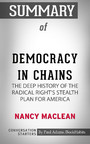 Summary of Democracy in Chains: The Deep History of the Radical Right's Stealth Plan for America