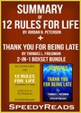 Summary of 12 Rules for Life: An Antidote to Chaos by Jordan B. Peterson + Summary of Thank You for Being Late by Thomas L. Friedman 2-in-1 Boxset Bundle