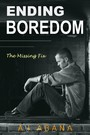 Ending Boredom - The Missing Fix