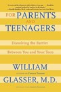 For Parents and Teenagers - Dissolving the Barrier Between You and Your Teen