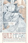 Wild Heart: A Life - Natalie Clifford Barney and the Decadence of Literary Paris