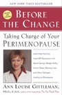 Before The Change - Taking Charge of Your Premenopause