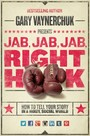 Jab, Jab, Jab, Right Hook - How to Tell Your Story in a Noisy Social World