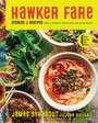Hawker Fare - Stories & Recipes from a Refugee Chef's Isan Thai & Lao Roots