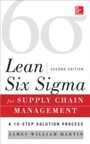 Lean Six Sigma for Supply Chain Management, Second Edition - The 10-Step Solution Process