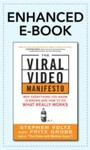 Viral Video Manifesto: Why Everything You Know is Wrong and How to Do What Really Works - Why Everything You Know is Wrong and How to Do What Really Works