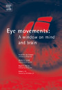 Eye Movements - A Window on Mind and Brain