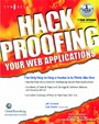 Hack Proofing Your Web Applications - The Only Way to Stop a Hacker Is to Think Like One