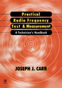 Practical Radio Frequency Test and Measurement - A Technician's Handbook