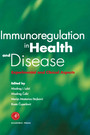 Immunoregulation in Health and Disease - Experimental and Clinical Aspects