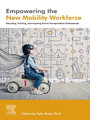 Empowering the New Mobility Workforce - Educating, Training, and Inspiring Future Transportation Professionals