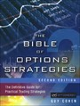 Bible of Options Strategies - The Definitive Guide for Practical Trading Strategies