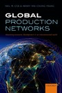 Global Production Networks: Theorizing Economic Development in an Interconnected World