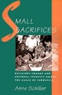 Small Sacrifices Religious Change and Cultural Identity Among the Ngaju of Indonesia