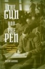 Gun and the Pen Hemingway, Fitzgerald, Faulkner, and the Fiction of Mobilization