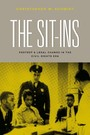 Sit-Ins - Protest and Legal Change in the Civil Rights Era