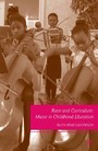 Race and Curriculum - Music in Childhood Education