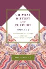 Chinese History and Culture, volume 2 - Seventeenth Century Through Twentieth Century