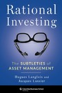 Rational Investing - The Subtleties of Asset Management