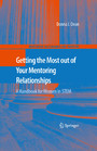 Getting the Most out of Your Mentoring Relationships - A Handbook for Women in STEM