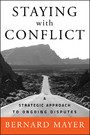 Staying with Conflict - A Strategic Approach to Ongoing Disputes