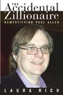 The Accidental Zillionaire - Demystifying Paul Allen