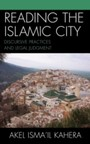 Reading the Islamic City - Discursive Practices and Legal Judgment