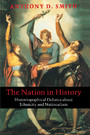 The Nation in History - Historiographical Debates about Ethnicity and Nationalism