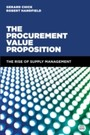 Procurement Value Proposition - The Rise of Supply Management
