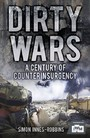 Dirty Wars - A Century of Counterinsurgency