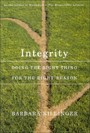 Integrity, First Edition - Doing the Right Thing for the Right Reason