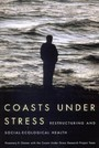 Coasts Under Stress - Restructuring and Social-Ecological Health