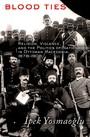 Blood Ties - Religion, Violence and the Politics of Nationhood in Ottoman Macedonia, 1878-1908