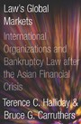 Bankrupt - Global Lawmaking and Systemic Financial Crisis