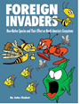 Foreign Invaders: Invasive Species in our Ecosystems