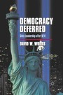 Democracy Deferred - Civic Leadership after 9/11