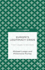 Europe's Legitimacy Crisis - From Causes to Solutions