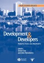 Development and Developers - Perspectives on Property