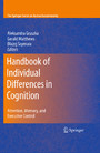 Handbook of Individual Differences in Cognition - Attention, Memory, and Executive Control