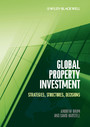 Global Property Investment - Strategies, Structures, Decisions