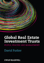 Global Real Estate Investment Trusts - People, Process and Management