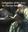 The Antiquities of the Jews - All seven volumes in a single file