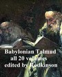 The Babylonian Talmud - All 20 volumes in a single file
