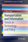 Transportation and Information - Trends in Technology and Policy