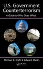 U.S. Government Counterterrorism - A Guide to Who Does What