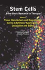 Stem Cells - From Basic Research to Therapy, Volume Two: Tissue Homeostasis and Regeneration during Adulthood, Applications, Legislation and Ethics
