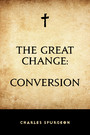 The Great Change: Conversion