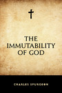 The Immutability of God