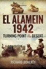 El Alamein 1942 - Turning Point in the Desert